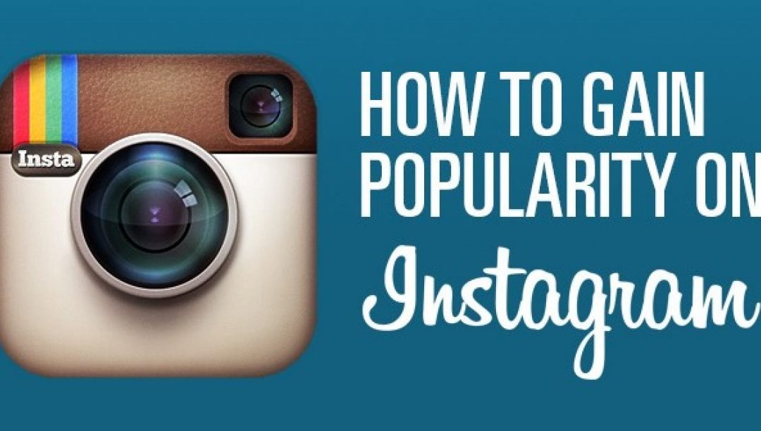 5 Tips to Make Your Instagram Profile to Skyrocket in Popularity