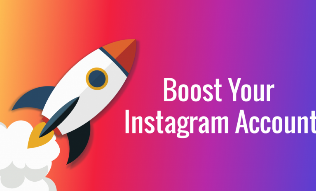 Ways to Boost Your Instagram Account