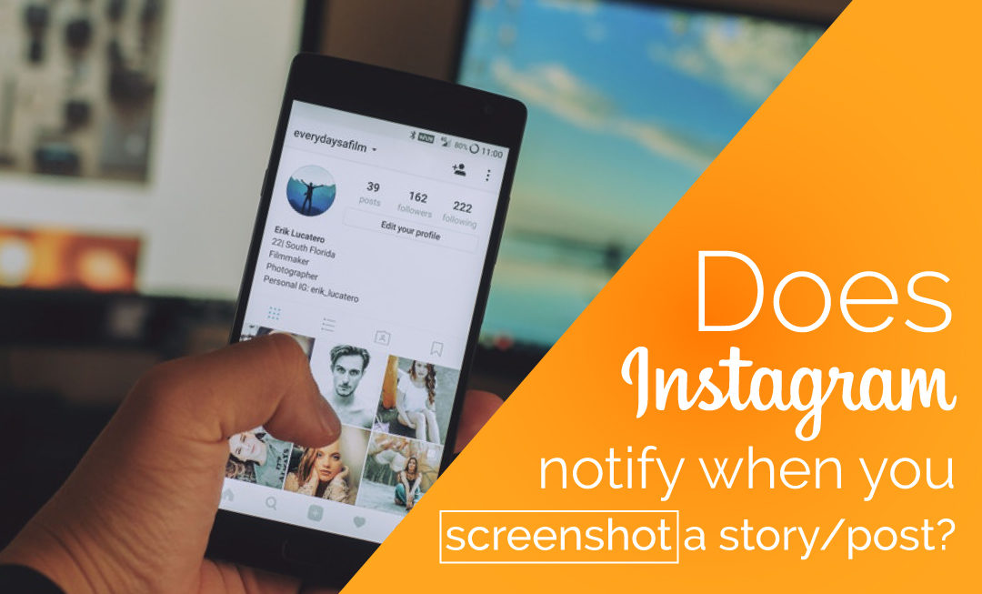 Does Instagram Notify Screenshots, Can People See It?